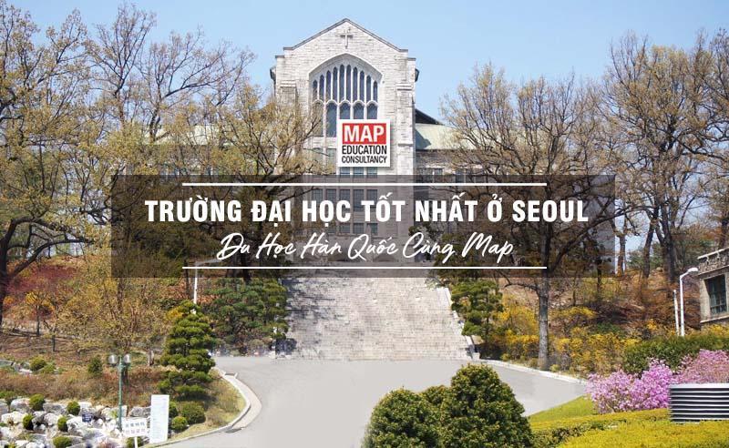 ó rất nhiều trường Đại học tốt ở Seoul cho sinh viên quốc tế lựa chọn