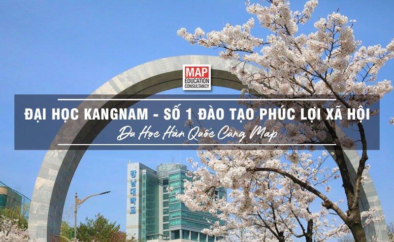 Cùng Du học MAP khám phá Đại Học Kangnam Hàn Quốc