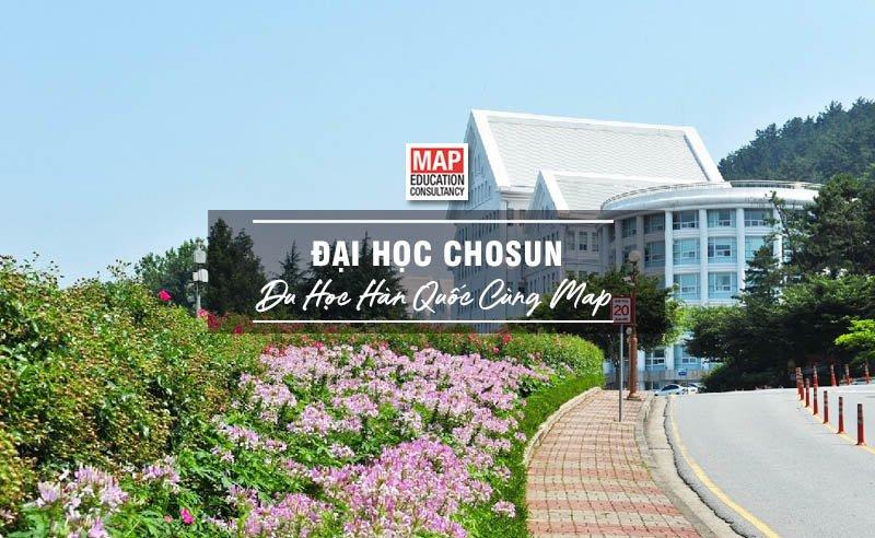 Cùng Du học MAP khám phá trường Đại Học Chosun Hàn Quốc