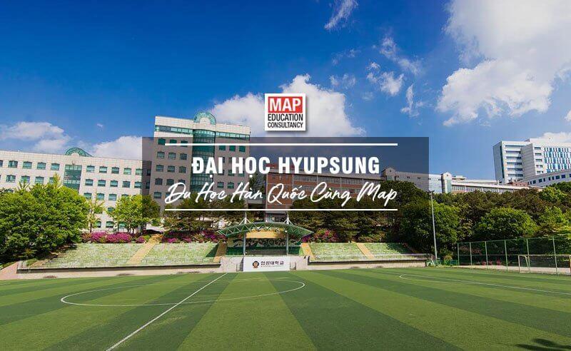 Cùng Du học MAP khám phá trường Đại Học Hyupsung Hàn Quốc