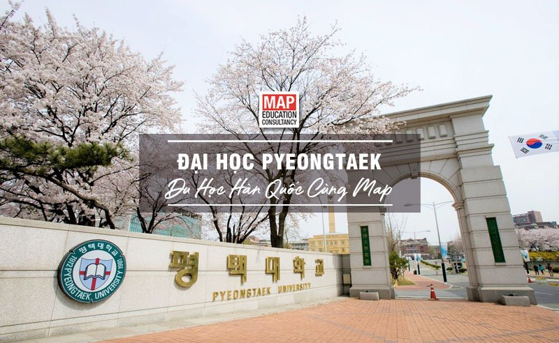 Cùng Du học MAP khám phá trường Đại Học Pyeongtaek Hàn Quốc