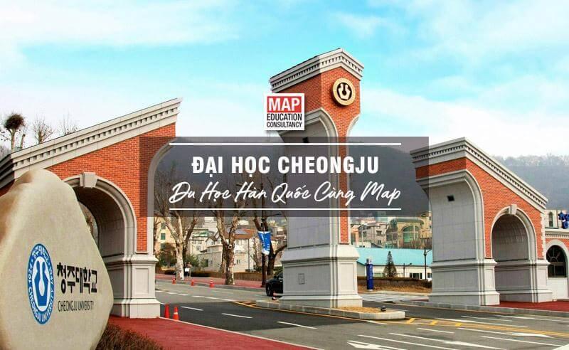 Cùng Du học MAP khám phá Đại Học Cheongju Hàn Quốc
