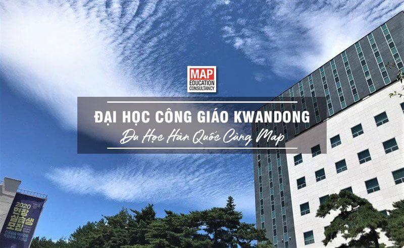 Cùng Du học MAP khám phá Đại Học Công Giáo Kwandong Hàn Quốc