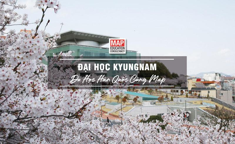 Cùng Du học MAP khám phá trường Đại Học Kyungnam Hàn Quốc