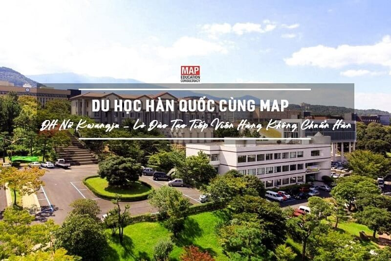 Cùng Du học MAP khám phá trường Đại Học Nữ sinh Kwangju Hàn Quốc