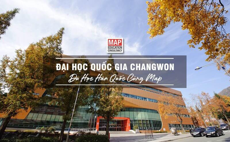 Cùng Du học MAP khám phá trường Đại Học Quốc gia Changwon Hàn Quốc