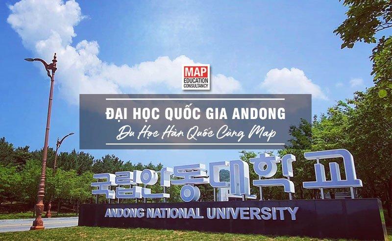 Cùng Du học MAP khám phá trường Đại Học Quốc gia Andong Hàn Quốc