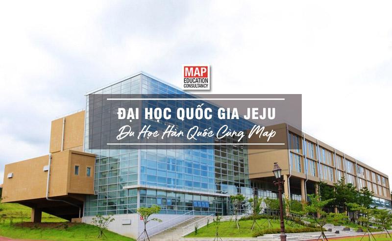 Cùng Du học MAP khám phá Đại Học Quốc gia Jeju Hàn Quốc