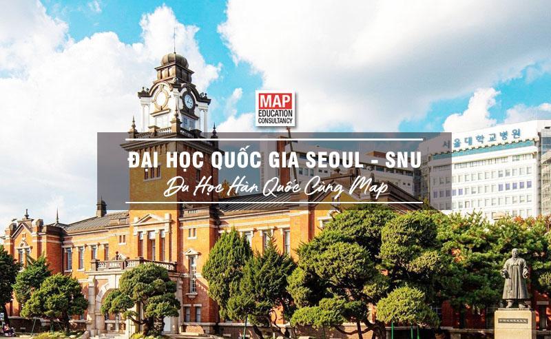 Cùng Du học MAP khám phá Đại Học Quốc Gia Seoul Biểu Tượng Của Nền Giáo Dục Hàn Quốc