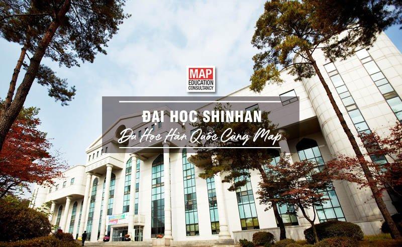 Cùng Du học MAP khám phá trường Đại Học Shinhan Hàn Quốc