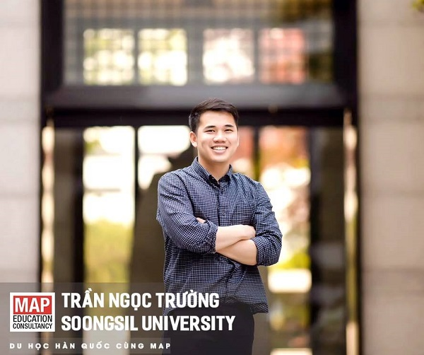 Trần Ngọc Trường – sinh viên giỏi của MAP học tập tại trường Soongsil Hàn Quốc