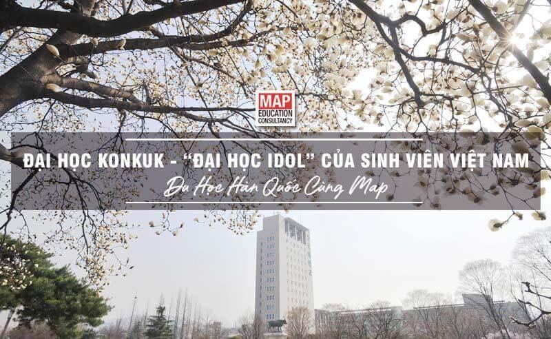 Đại Học Konkuk Đại học Idol của sinh viên Việt Nam