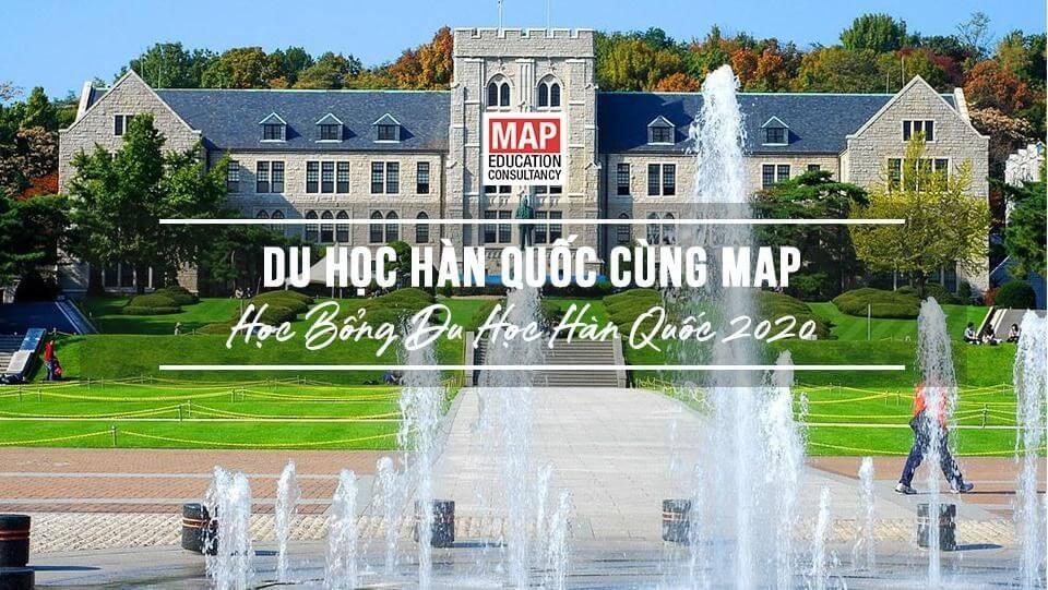 Cùng MAP tìm hiểu học bổng du học Hàn Quốc năm 2020