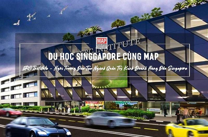 Học Viện ERC – Ngôi Trường Đào Tạo Ngành Quản Trị Kinh Doanh Hàng Đầu Singapore