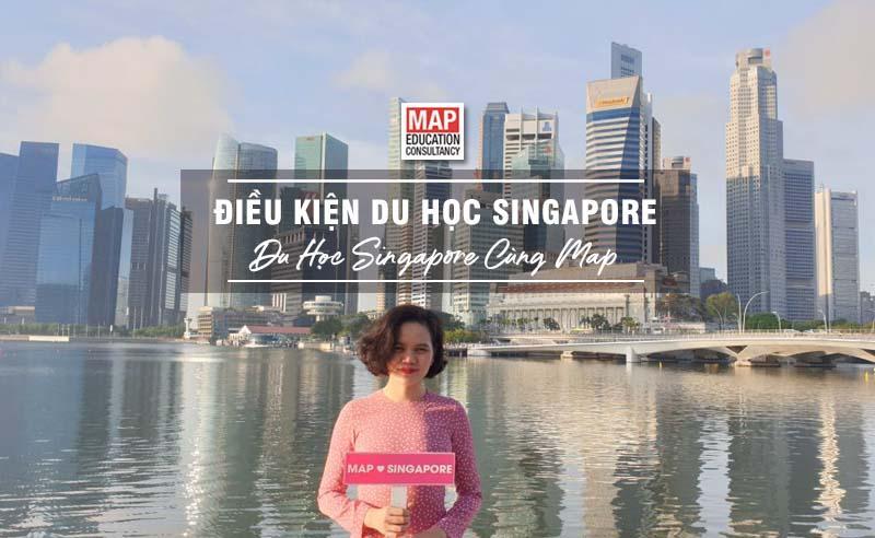 5 Điều Kiện Du Học Singapore Mà Bạn Cần Phải Biết
