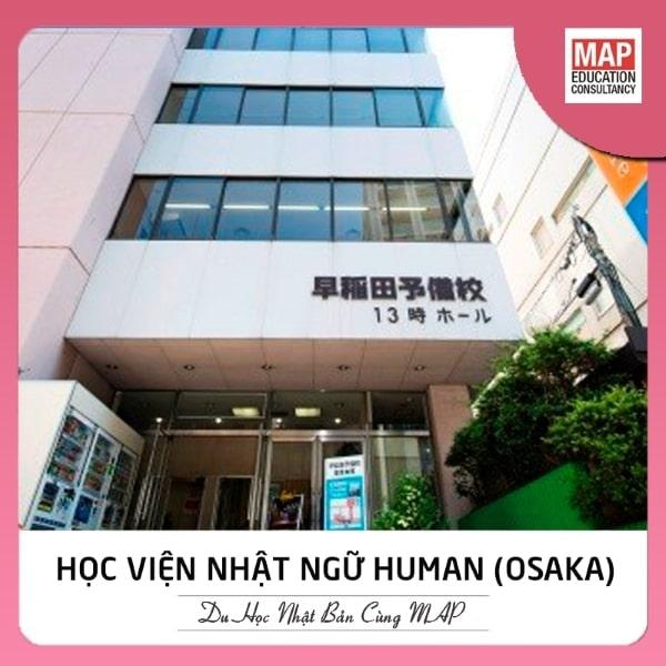 Học viện Nhật ngữ Human Academy tại Osaka hiện là một trong các trường Nhật ngữ tốt ở Nhật Bản