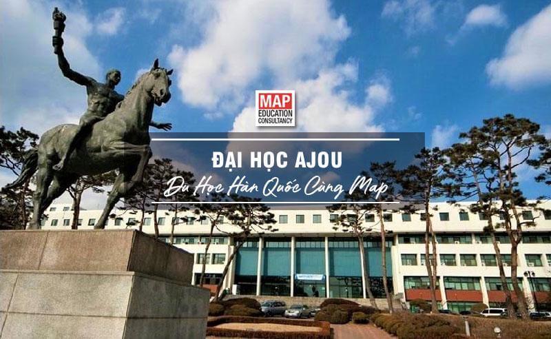 Cùng Du học MAP khám phá Đại Học Ajou Hàn Quốc