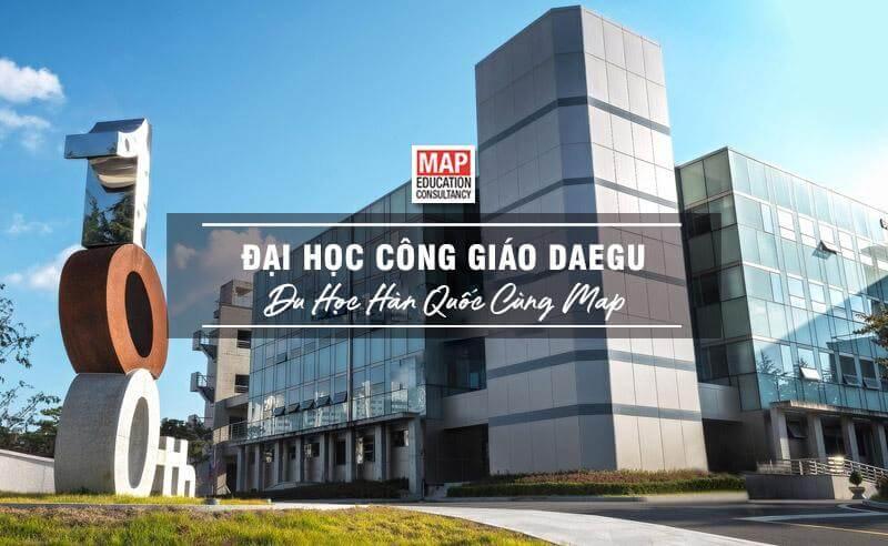 Cùng Du học MAP khám phá Đại Học Công giáo Daegu Hàn Quốc