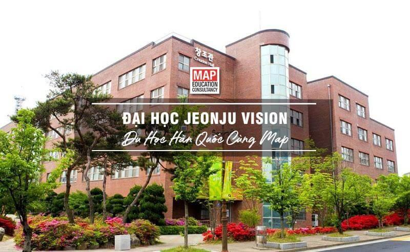 Cùng Du học MAP khám phá trường Đại Học Jeonju Vision Hàn Quốc
