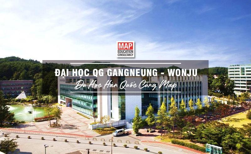 Cùng Du học MAP khám phá trường Đại Học Quốc Gia Gangneung Wonju Hàn Quốc