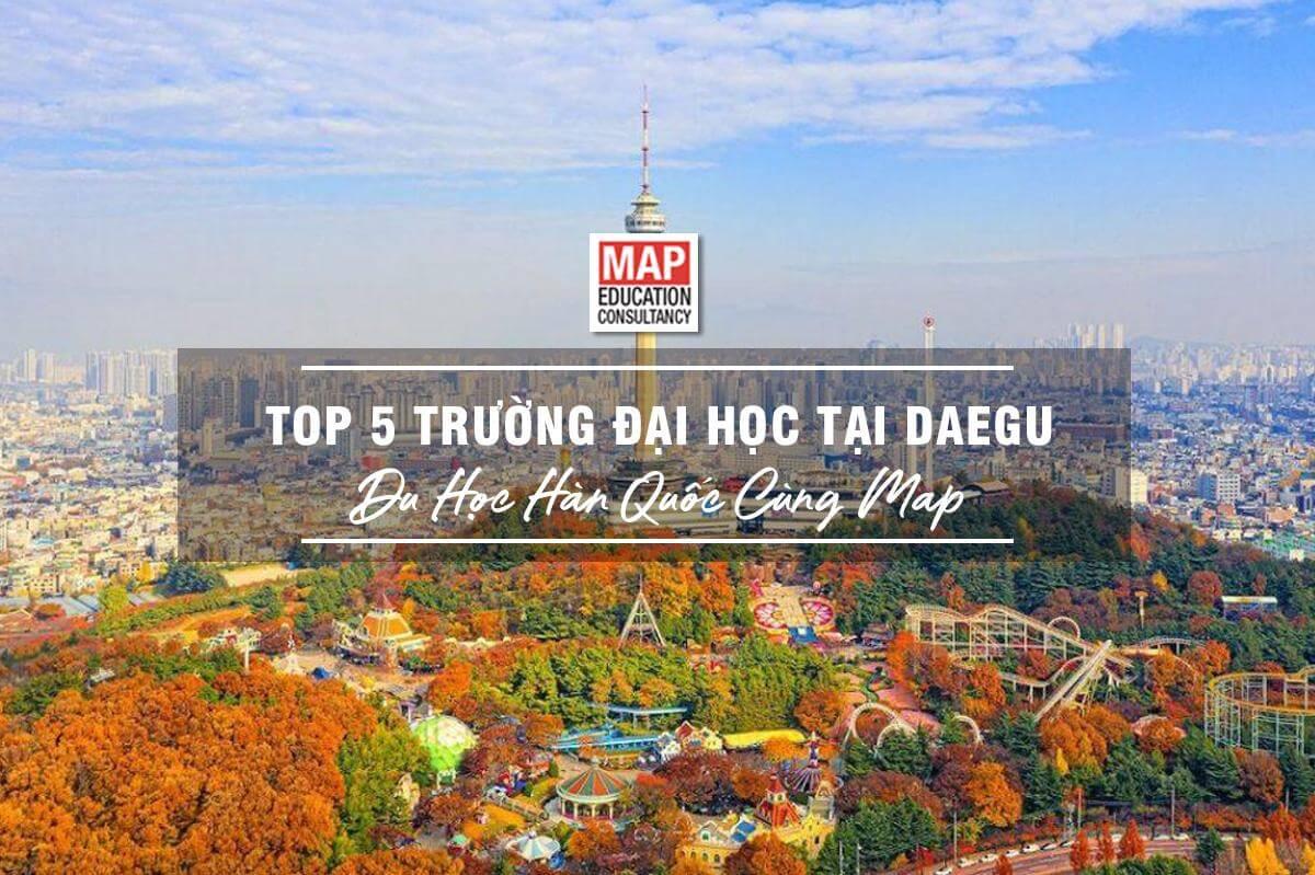 Cùng MAP du học tại thành phố Daegu, Hàn Quốc
