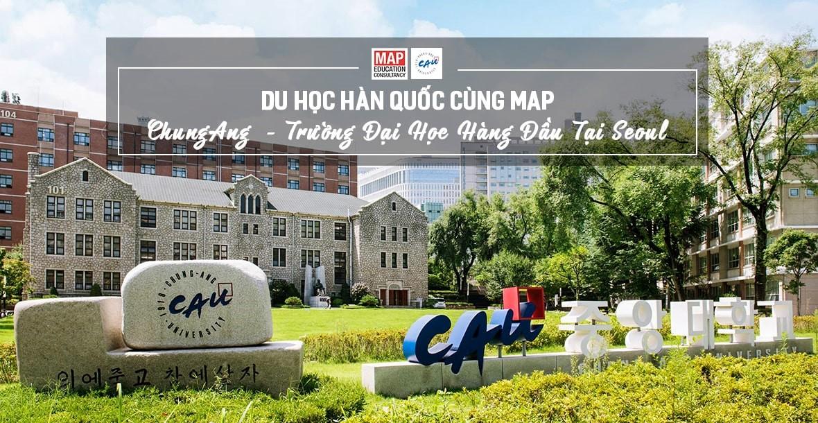 Đại Học ChungAng - Trường số 1 Hàn Quốc về Quản trị kinh doanh