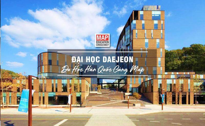 Cùng Du học MAP khám phá Đại Học Daejeon Hàn Quốc