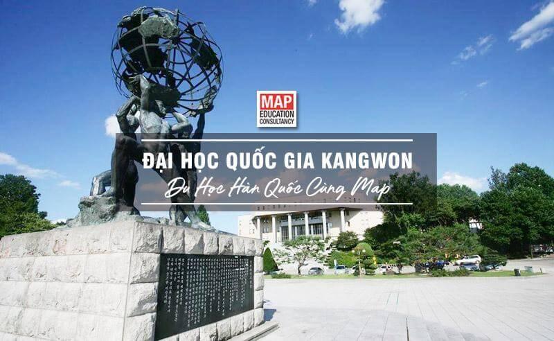 Cùng Du học MAP khám phá trường Đại Học Quốc Gia Kangwon Hàn Quốc