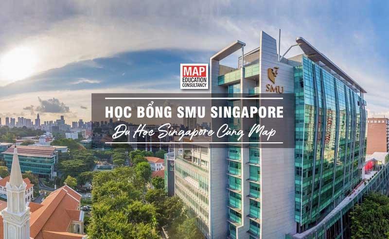 Học Bổng SMU Singapore: Khi Vấn Đề Tài Chính Không Còn Là Trở Ngại!