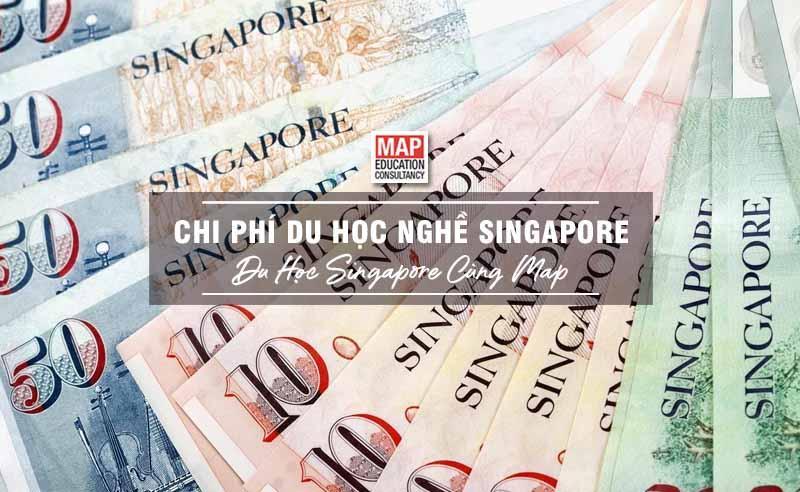 Cùng MAP cập nhật chi phí du học nghề Singapore 2020