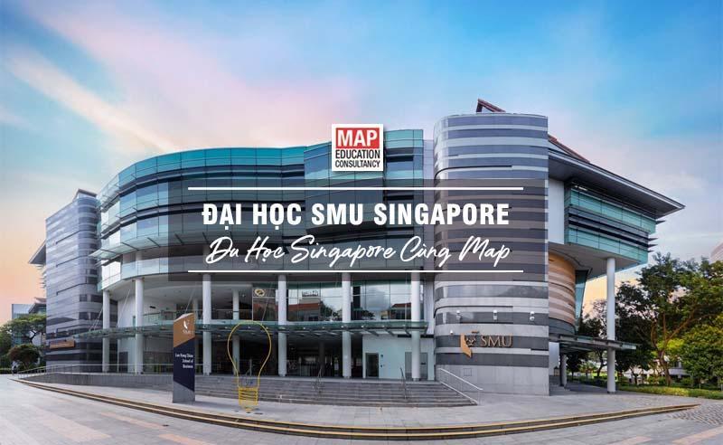 Đại học SMU Singapore Ngôi trường công lập số 1 Singapore về Quản lý