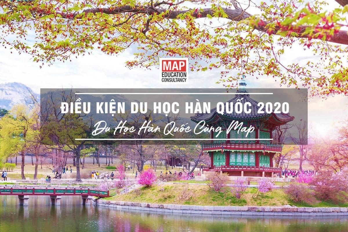 Giải Đáp Chi Tiết 7 Điều Kiện Đi Du Học Hàn Quốc 2020