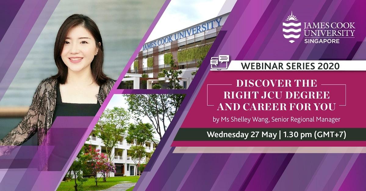 Hội Thảo Online Với Đại Học James Cook Singapore: Tìm Hiểu Chuyên Ngành Phù Hợp Tại JCU Singapore