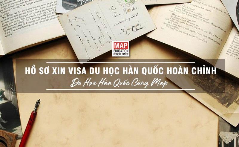 Thế Nào Là Một Bộ Hồ SơXin Visa Du Học Hàn Quốc Hoàn Chỉnh Nhất?