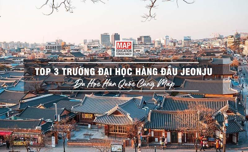Du học tại Jeonju - thành phố yên bình của Hàn Quốc