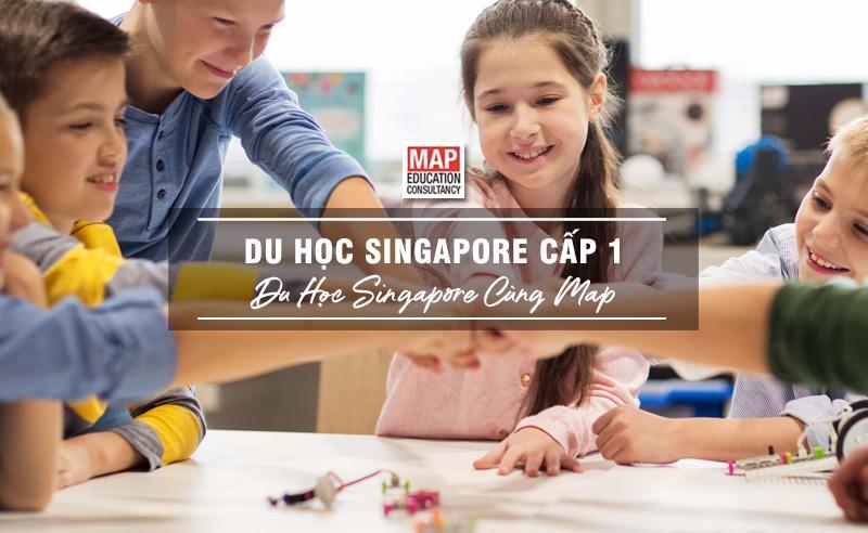 Du Học Singapore Cấp 1 – Bồi Dưỡng Nhân Tài Nuôi Dưỡng Đam Mê