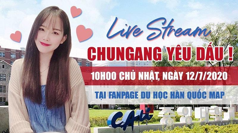 Live Stream: ChungAng Yêu Dấu!