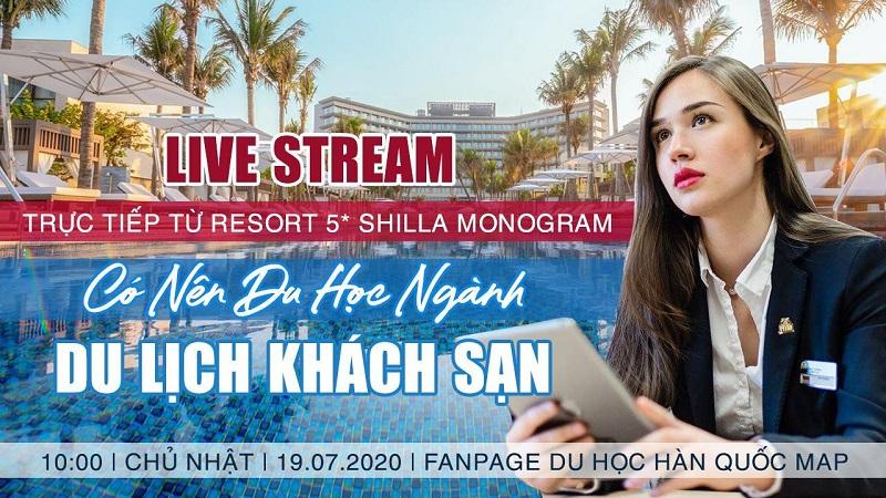 Live Stream: Có Nên Du Học Hàn Quốc Ngành Du Lịch Khách Sạn?