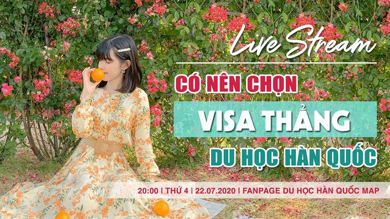 Live Stream: Có Nên Chọn Visa Thẳng?