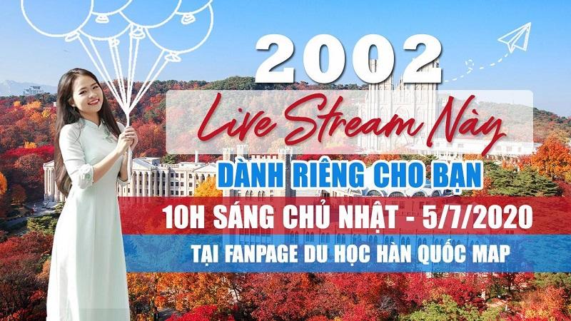 Live Stream: Cùng 2002 Du Học Hàn Quốc!