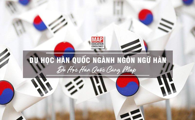 Du học Hàn Quốc ngành ngôn ngữ Hàn- Học cách tinh thông Hàn ngữ