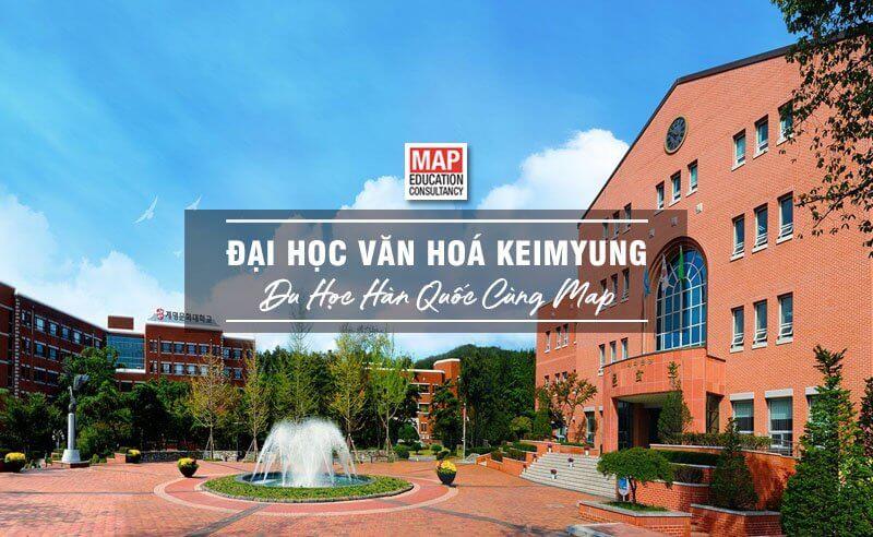 Cùng Du học MAP khám phá trường Đại học Văn hoá Keimyung Hàn Quốc