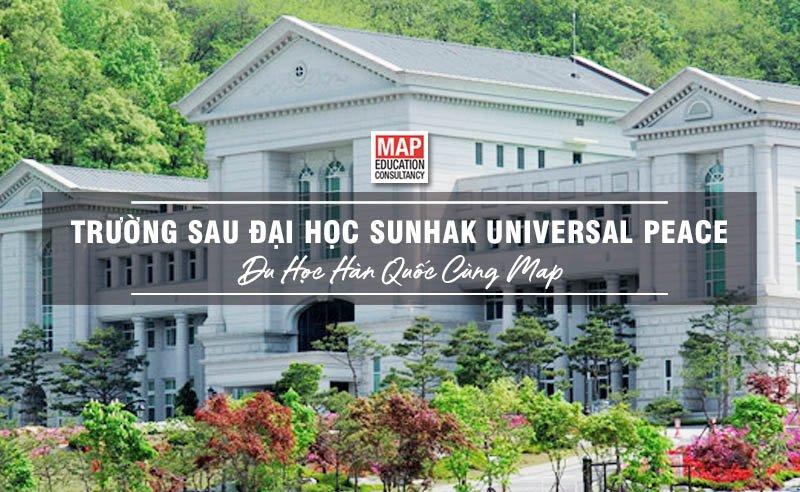 Cùng Du học MAP khám phá Cao học SunHak Universal Peace Hàn Quốc