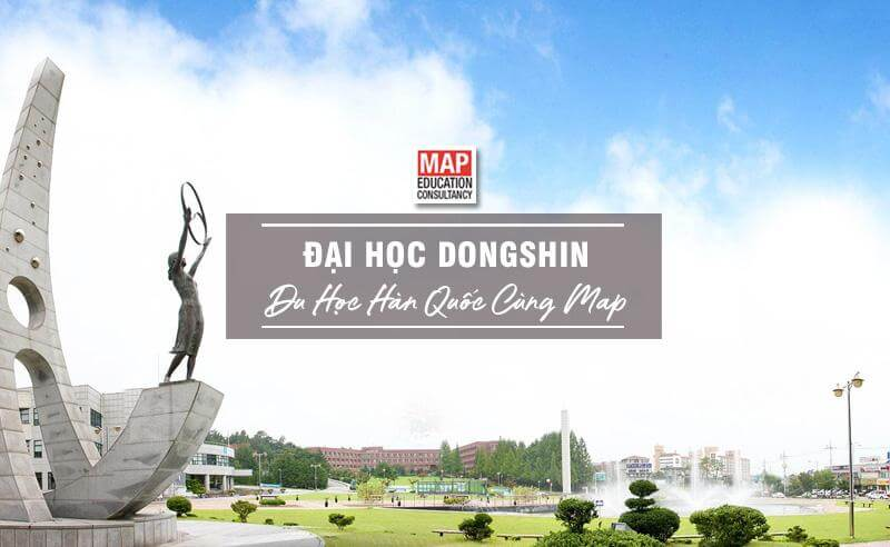 Cùng Du học MAP khám phá Đại Học Dongshin Hàn Quốc