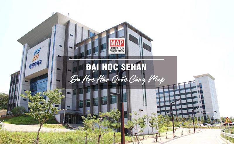 Cùng Du học MAP khám phá trường Đại Học Sehan Hàn Quốc