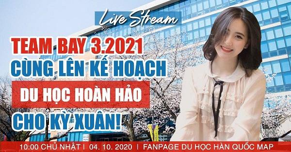 Livestream Cùng Lập Kế Hoạch Du Học Hoàn Hảo Cho Kỳ Xuân T3 2021