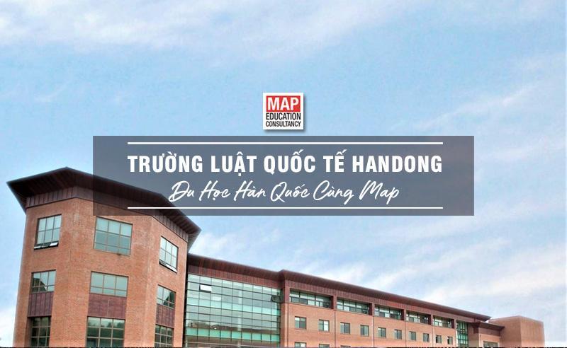 Trường Luật Quốc Tế Handong – Trường Luật Quốc Tế Đầu Tiên Tại Châu Á
