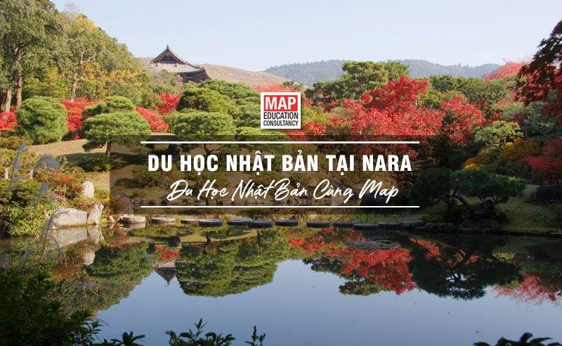 Du Học Nhật Bản Tại Nara – Cố Đô Giàu Bản Sắc Văn Hóa