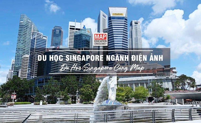 Du học Singapore cùng MAP - Du học Singapore ngành điện ảnh