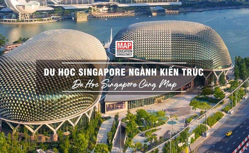 Du Học Singapore Ngành Kiến Trúc - Con Đường Trở Thành Kiến Trúc Sư Hàng Đầu
